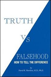 Truth vs Falsehood - Dr David Hawkins